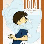 'Lola,' 'Lazarus,' 'Legion of Super-heroes': This week's Super comic book picks